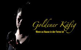 Zur Premiere von Goldener Käfig - Wenn zu Hause in der Ferne ist