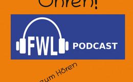 FWL-Podcast - Politik zum Hören  - komplizierte Zeiten erfordern neue Wege