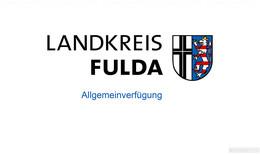 Landkreis Fulda: Dritte Allgemeinverfügung - gültig ab 25. Oktober 0:00 Uhr