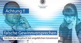 Polizei warnt vor Abzocke: Falsche Gewinnversprechen