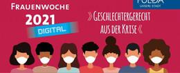 31. Frauenwoche unter dem Motto Geschlechtergerecht aus der Krise